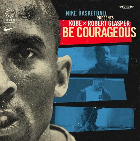 "Nike Basketball presents: ""Be Courageous"" by Robert Glasper Posted 8 months ago8 months nike"